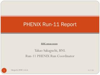 PHENIX Run-11 Report