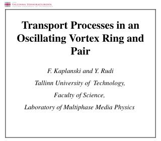 F. Kaplanski and Y. Rudi Tallinn University of  Technology, Faculty of Science,