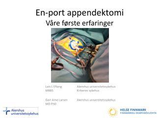 En-port appendektomi Våre første erfaringer