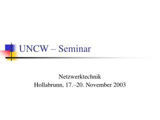 UNCW – Seminar