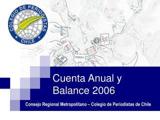 Cuenta Anual y Balance 2006