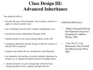Class Design III:  Advanced Inheritance