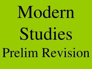 Modern Studies Prelim Revision