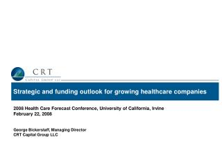 Strategic and funding outlook for growing healthcare companies