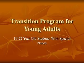 Transition Program for Young Adults
