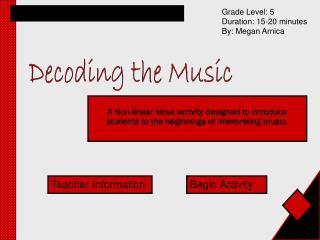 Decoding the Music