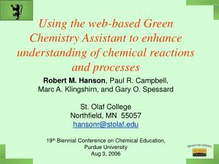 Robert M. Hanson , Paul R. Campbell,  Marc A. Klingshirn, and Gary O. Spessard St. Olaf College