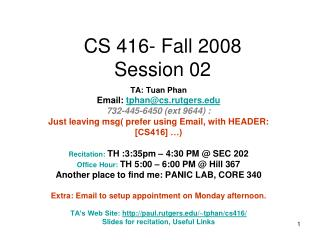 CS 416- Fall 2008 Session 02