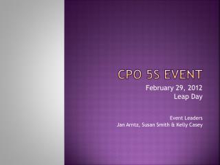 CPO 5S Event