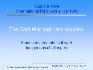 The Cold War and Latin America