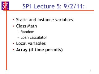 SP1 Lecture 5: 9/2/11: