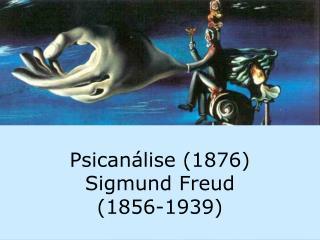 Psican lise 1876  Sigmund Freud 1856-1939
