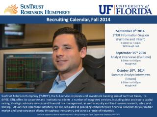 September 8 th  2014:  STRH Information Session  (Fulltime and Intern) 6:30pm to 7:30pm
