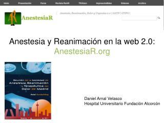 Anestesia y Reanimación en la web 2.0:  AnestesiaR