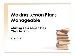 Making Lesson Plans Manageable