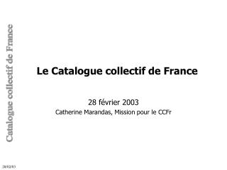 Le Catalogue collectif de France