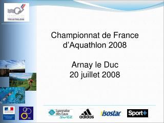 Championnat de France d'Aquathlon 2008 Arnay le Duc 20 juillet 2008