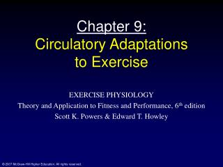 Chapter 9: Circulatory Adaptations  to Exercise