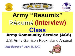 "Army ""Resumix""  Résumé (Interview) Class"