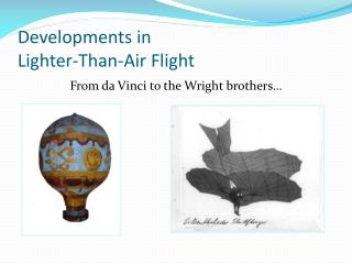 Developments in  Lighter-Than-Air Flight