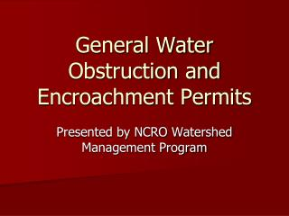 General Water Obstruction and Encroachment Permits