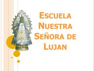 Escuela Nuestra Señora de Lujan