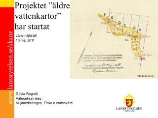 """Projektet """"äldre vattenkartor"""" har startat"""