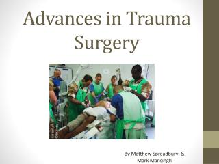 Advances in Trauma Surgery