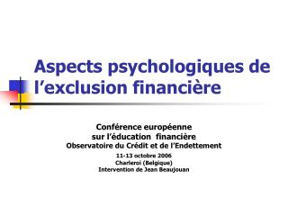 Aspects psychologiques de l'exclusion financière