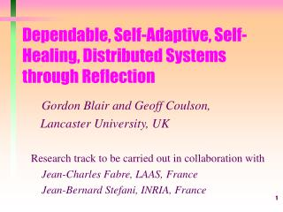 Dependable, Self-Adaptive, Self-Healing, Distributed Systems through Reflection