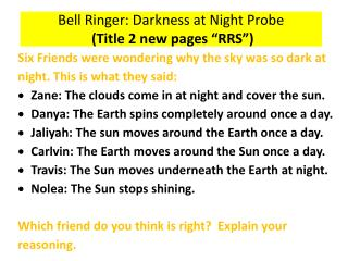 "Bell Ringer: Darkness at Night Probe  (Title 2 new pages ""RRS"")"