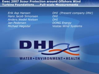 Ewec 2007 Scour Protection around Offshore Wind Turbine Foundations……Full-scale Measurements