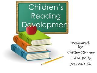 Children s Reading Development