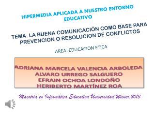 HIPERMEDIA APLICADA A NUESTRO ENTORNO EDUCATIVO
