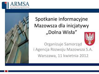 """Spotkanie informacyjne Mazowsza dla inicjatywy """"Dolna Wisła"""""""