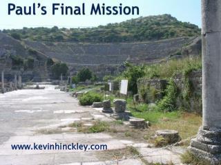 Paul's Final Mission