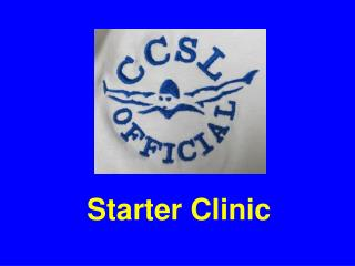 Starter Clinic