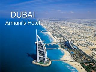DUBAI Armani's Hotel