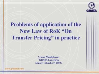"""Problems of application of the New Law of RoK """"On Transfer Pricing"""" in practice"""