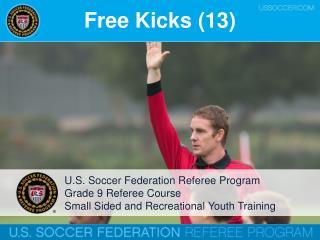 Free Kicks (13)