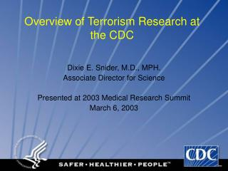 Overview of Terrorism Research at the CDC