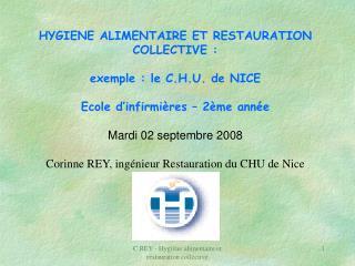 HYGIENE ALIMENTAIRE ET RESTAURATION COLLECTIVE : exemple : le C.H.U. de NICE