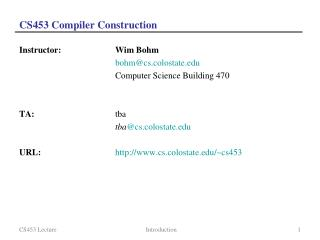 CS453 Compiler Construction
