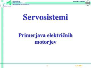 Servosistemi  Primerjava elektricnih motorjev