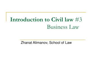 Introduction to Civil law  #3 Business Law