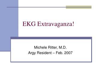 EKG Extravaganza!