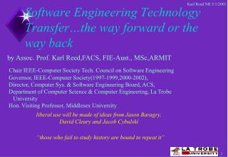 Software Engineering Technology Transfer…the way forward or the way back