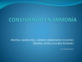 CONVIVIENDO EN ARMONÍA