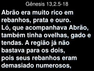 Gênesis 13,2.5-18