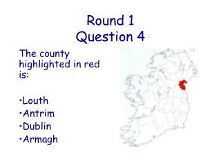 Round  1 Question 4